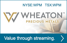 Learn More about Wheaton Precious Metals - Value through streaming.