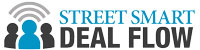 Street Smart Deal Flow